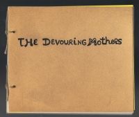 Niki de Saint-Phalle  The Devouring Mothers: Story Book
