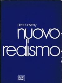 Pierre Restany Nuovo realismo